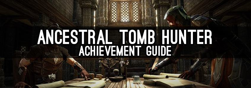 Ancestral Tombs Hunter Achievement Guide